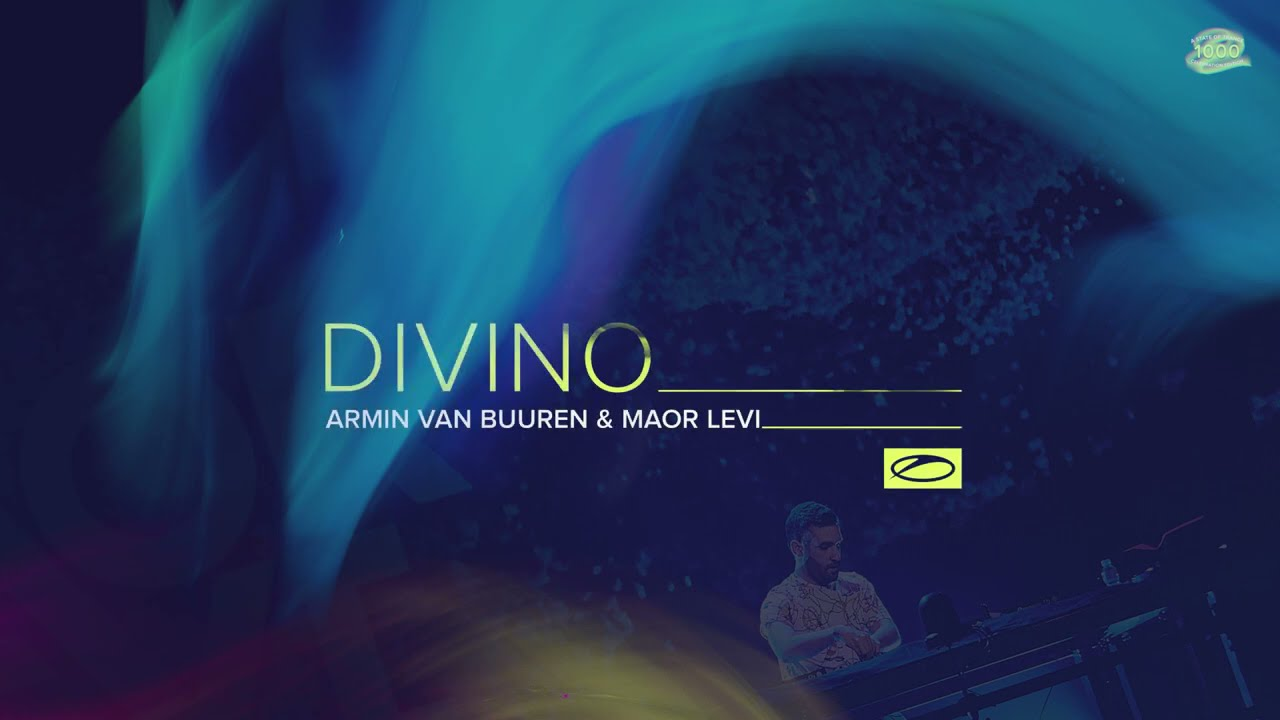 Armin van Buuren & Maor Levi - Divino
