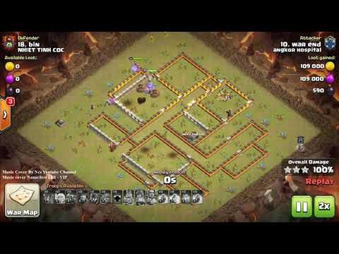Clash of clans2018 WAR, Hard War ! Hard Base ! PeHeaBowitch Perfect Skill Ever Hit 3 star