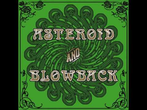 Asteroid and Blowback - Split (2006 - Full Album)