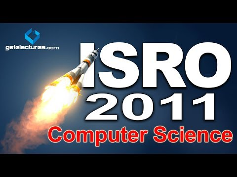 ISRO 2011 Computer Science Question paper Solution Part 1