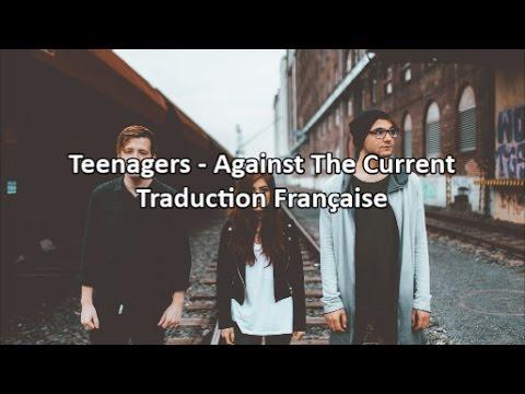 Against The Current - Teenagers (Cover) Traduction En Français