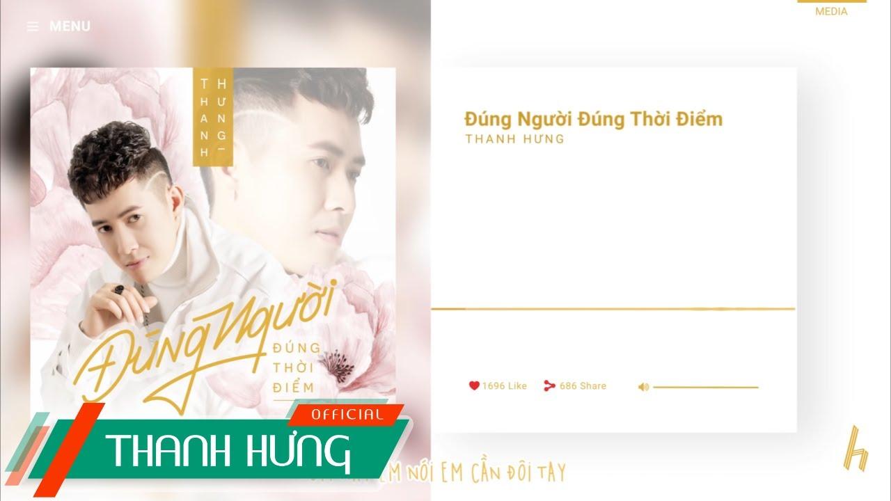 ĐÚNG NGƯỜI ĐÚNG THỜI ĐIỂM | THANH HƯNG | OFFICIAL LYRICS VIDEO