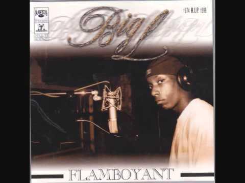Big L: Flamboyant
