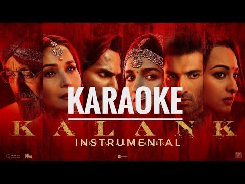 Kalank Tittle Track - FULL KARAOKE With Lyrics | Kalank | Arijit Singh | Varun Dhawan | Alia Bhatt