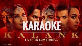 kalank-tittle-track-full-karaoke-with-lyrics-kalank-arijit-singh-varun-dhawan-alia-bhatt