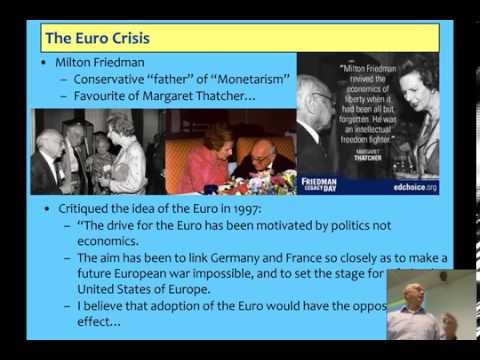 Lecture 07: Why the Euro is destroying Europe