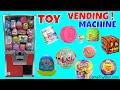 Toy Vending Machine LOL Surprise Care Bears Trolls SHOPKINS HalloWEEN Cars Cabbage Patch Crossy Roa