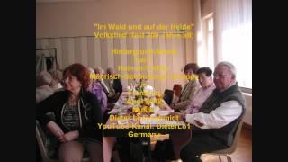 """""""Im Wald und auf der Heide"""" (F. L. Gehricke - 1827) - Volkslied"""