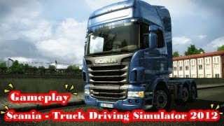 Scania Truck Driving Simulator 2012 Gameplay [PC HD]