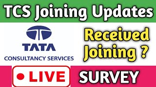 Tcs Joining Letter is Generated || 8 July 2020 || LIVE SURVEY