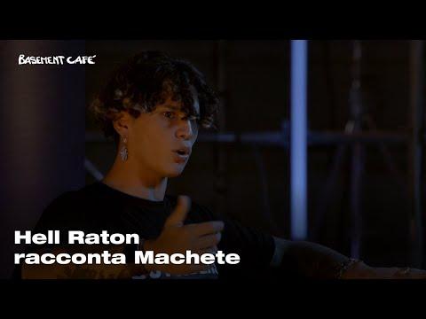 Hell Raton racconta Machete | Basement Cafè