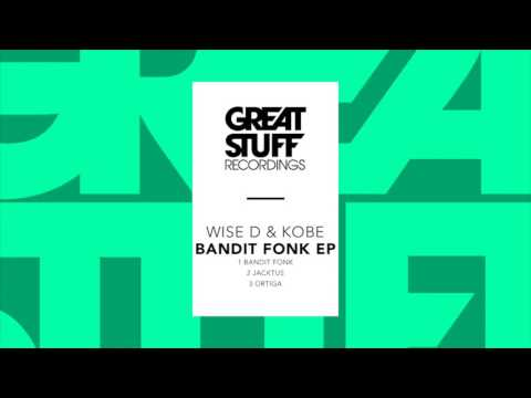 Wise D & Kobe - Bandit Fonk