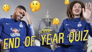 EXCLUSIVE: LOFTUS-CHEEK & AMPADU IN CHELSEA END OF 2018 QUIZ!