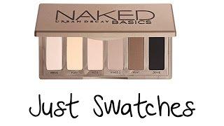 Urban Decay Naked Basics | Just Swatches (Finger/Brush)