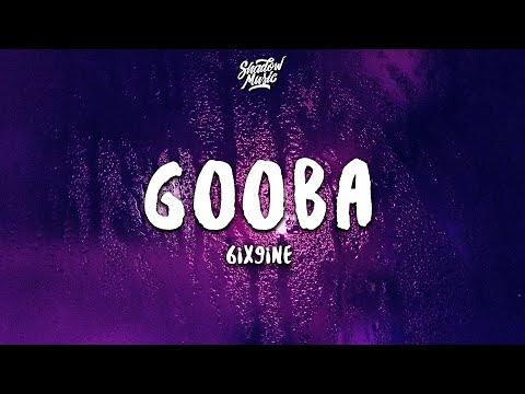 6IX9INE – GOOBA (Lyrics)