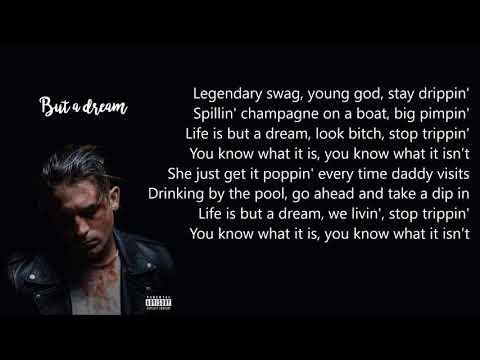 G-Eazy - But A Dream (Lyrics)