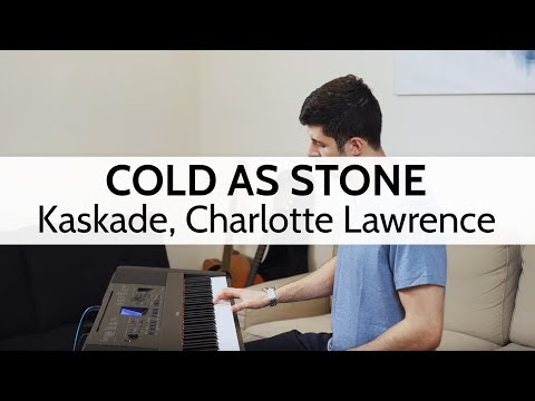 Cold as Stone - Kaskade, Charlotte Lawrence (Piano Cover) by Niko Kotoulas