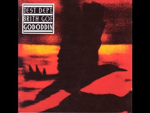 Test Dept. / Brith Gof – Gododdin 1989 (Full Album HD)