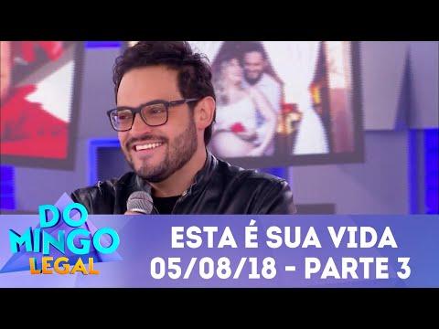 Esta É Sua Vida Matheus Ceará - Parte 3   Domingo Legal (05/08/18)