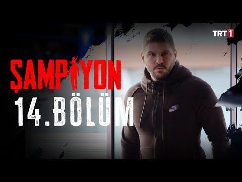Şampiyon 14. Bölüm