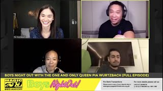 Boys Night Out with the one and only Queen Pia Wurtzbach (Full Episode)