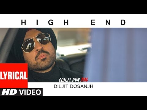 High End Video With LYRICS | CON.FI.DEN | Diljit Dosanjh | Song 2018