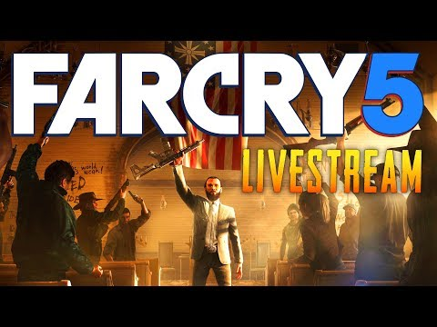 Far Cry 5 - Let's Destroy the Crazies (Live Stream)