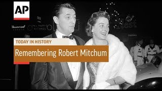 Remembering Robert Mitchum - 1997 | Today In History | 1 July 18