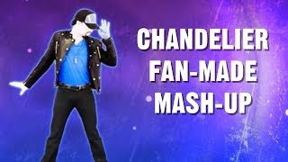 Just Dance Sia (Chandelier) (Fan Made Mash Up)