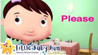 Please and Thank You Song + More Nursery Rhymes & Kids Songs - Learn with Little Baby Bum