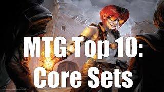 MTG Top 10: Core Sets
