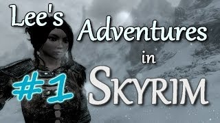 [Archived] Lee's Adventures in Skyrim, Pt 1 (Let's Play Skyrim, Modded)