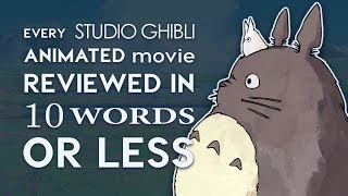 Every Studio Ghibli Film Reviewed in 10 Words or Less! thumbnail