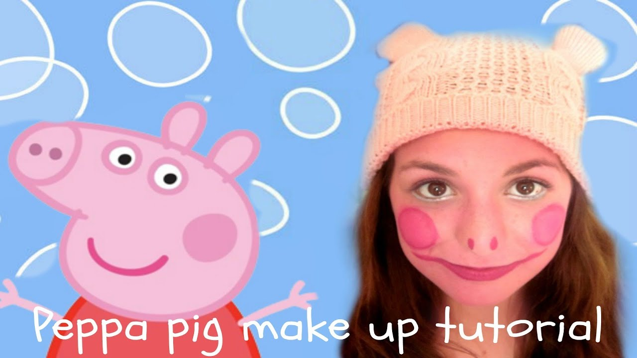 peppa pig make up tutorial youtube