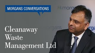 Morgans Conversations: Vik Bansal, Chief Executive Officer for Cleanaway Waste Management