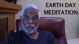 Happy Earth Day 2015: Experience Dr. Pillai's Earth Day Meditation