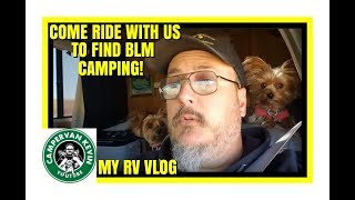 COME RIDE WITH US TO FIND BLM CAMPING!