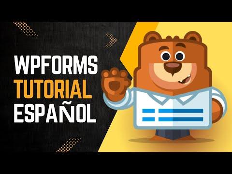 Tutorial WPForms en Español para crear Formularios   WordPress Para ...