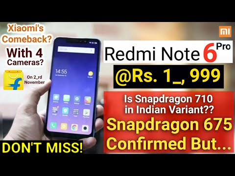 Redmi Note 6 Pro India Launch! A Snapdragon 675 Phone Confirmed But When? Upcoming Xiaomi Phones