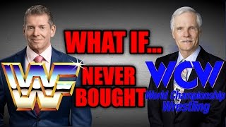 What If.. WWF Never Bought WCW?