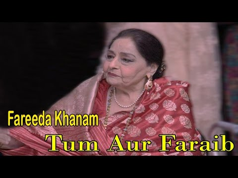 Tum Aur Fareb Khao Bayan-e-Raqeeb Se - Farida Khanum