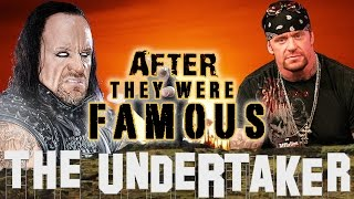 THE UNDERTAKER - AFTER They Were Famous - Mark Calaway