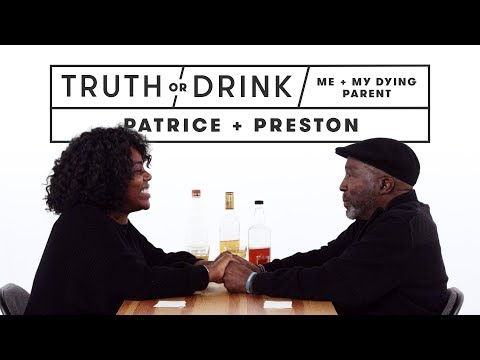 Me and My Dying Parent (Patrice & Preston) | Truth or Drink | Cut
