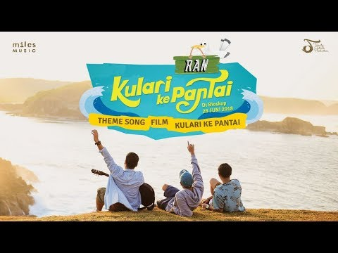 RAN - Ku Lari Ke Pantai | Official Video Clip