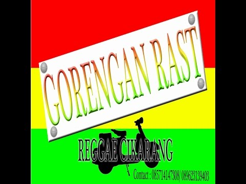 Gorengan Rast - Gorengan reggae