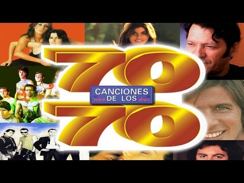 70 Canciones De Los 70 Jeanette Burning Baccara Pop Tops Mari Trini Braulio Giacobbe Etc Youtube