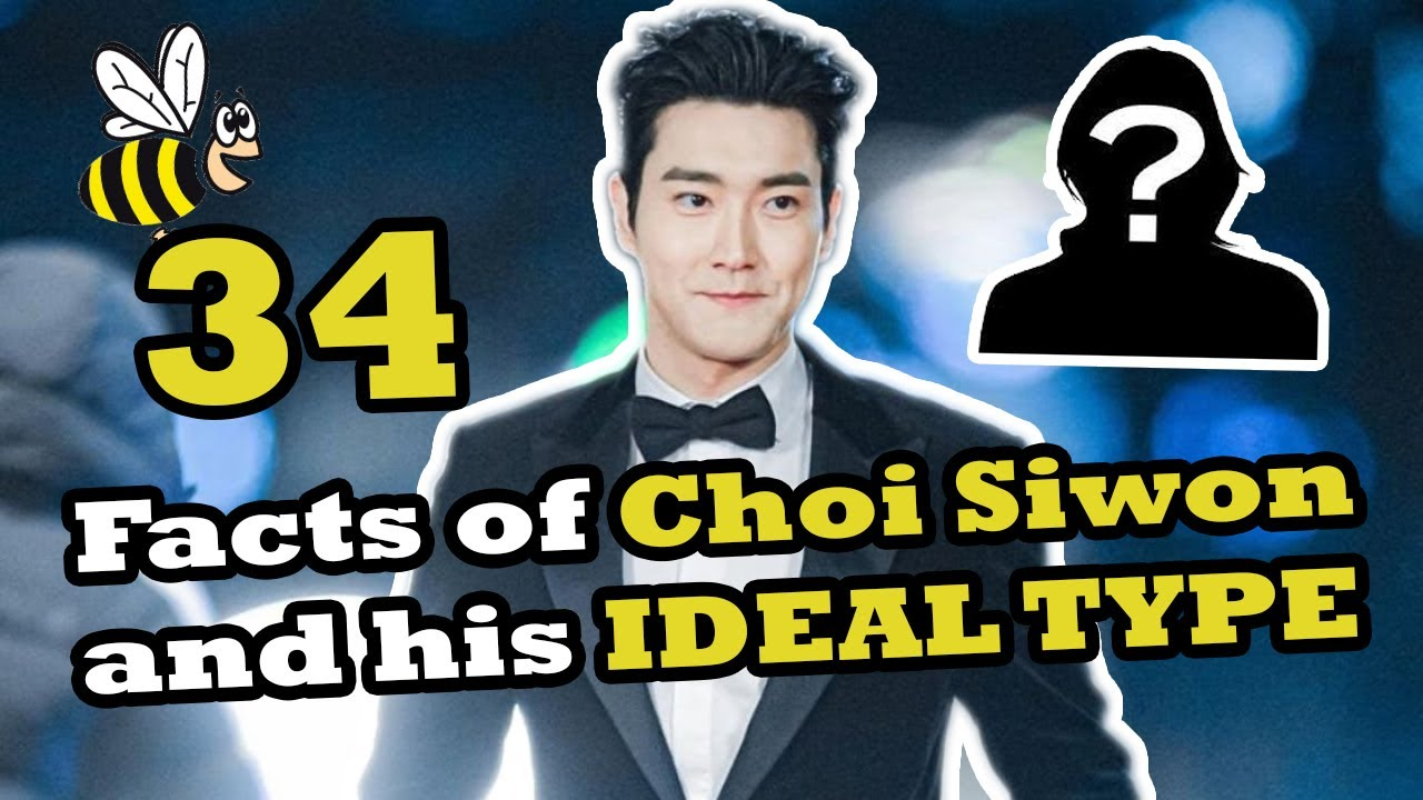 Download Know more about Choi Siwon and his IDEAL TYPE OF GIRL   Beewatchlist