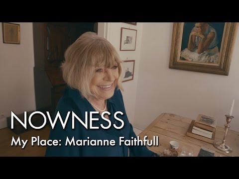 My Place: Marianne Faithfull