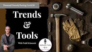 Personal Growth During Covid-19 | Trends and Tools