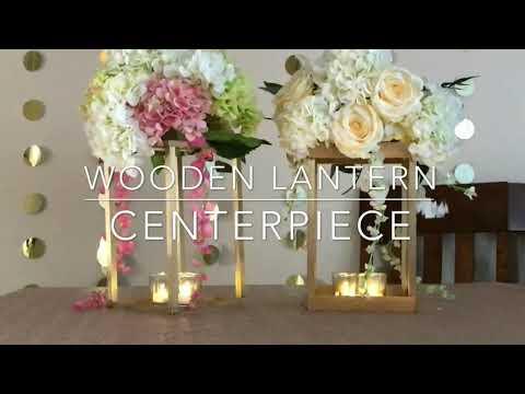 DIY- cheap wooden lantern centerpiece |DIY- wooden lantern| |floral lantern| |diy lantern decor